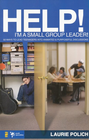 more information about Help! I'm a Small-Group Leader!: 50 Ways to Lead Teenagers into Animated& Purposeful Discussions - eBook