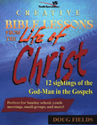 more information about Creative Bible Lessons from the Life of Christ: 12 Ready-to-Use Bible Lessons for Your Youth Group - eBook
