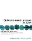 more information about Creative Bible Lessons in John: Encounters with Jesus - eBook