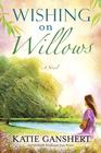 Wishing on Willows - eBook