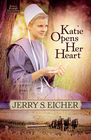 Katie Opens Her Heart, Emma Raber's Daughter Series #1 -eBook
