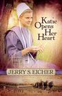 Katie Opens Her Heart, Emma Raber's Daughter Series #1 -eBook