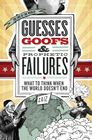 more information about Guesses, Goofs & Prophetic Failures: What to Think When the World Doesn?t End - eBook