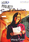 more information about Project: Secret Admirer - eBook