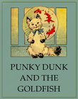 more information about Punky Dunk and the Goldfish - eBook