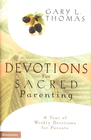 more information about Devotions for Sacred Parenting: A Year of Weekly Devotions for Parents - eBook