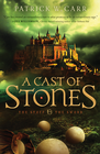 A Cast of Stones, The Staff and the Sword Series #1 -eBook