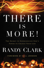 more information about There Is More!: The Secret to Experiencing God's Power to Change Your Life - eBook