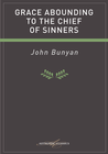 more information about Grace Abounding To The Chief Of Sinners - eBook