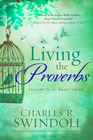 more information about Living the Proverbs: Insights for the Daily Grind - eBook