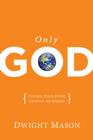 more information about Only God: Change Your Story, Change the World - eBook