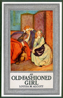 more information about An Old-Fashioned Girl - eBook