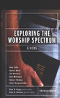 more information about Exploring the Worship Spectrum - eBook