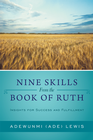 more information about Nine Skills From the Book of Ruth: Insights for Success and Fulfillment - eBook