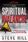more information about Spiritual Avalanche: The threat that could destroy millions - eBook