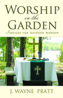 more information about Worship in the Garden: Services for Outdoor Worship - eBook