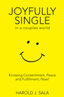 more information about Joyfully Single in a Couples' World: Knowing Contentment, Peace, and Fulfillment-Now / Digital original - eBook