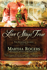 more information about Love Stays True, Homeward Journeys Series #1