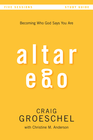 more information about Altar Ego Study Guide: Becoming Who God Says You Are - eBook