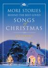 More Stories Behind the Best-Loved Songs of Christmas - eBook