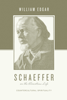 more information about Schaeffer on the Christian Life: Countercultural Spirituality - eBook