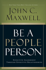 more information about Be A People Person: Effective Leadership Through Effective Relationships - eBook