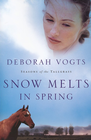 more information about Snow Melts in Spring - eBook