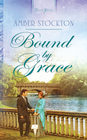 more information about Bound By Grace - eBook