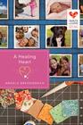 A Healing Heart: Quilts of Love Series - eBook