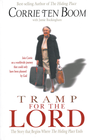 more information about Tramp for the Lord: The Story that Begins Where The Hiding Place Ends - eBook