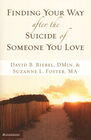 more information about Finding Your Way after the Suicide of Someone You Love - eBook