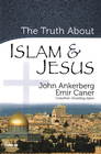 Truth About Islam and Jesus, The - eBook