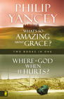 more information about Where Is God When it Hurts/What's So Amazing About Grace? - eBook