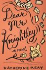 Dear Mr. Knightley - eBook