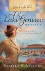 Love Finds You in Lake Geneva, Wisconsin - eBook