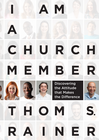 more information about I Am a Church Member: Discovering the Attitude that Makes the Difference - eBook