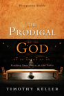 more information about The Prodigal God Discussion Guide: Finding Your Place at the Table - eBook