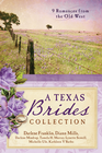 more information about The Texas Brides Collection: 9 Romances from the Old West - eBook