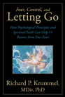 more information about Fear, Control, and Letting Go: How Psychological Principles and Spiritual Faith Can Help Us Recover from Our Fears - eBook