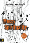more information about Messy Spirituality - eBook