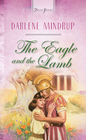 more information about The Eagle And The Lamb - eBook