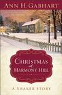Christmas at Harmony Hill: A Shaker Story - eBook