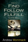 more information about How to Find, Follow, Fulfill God's Will - eBook