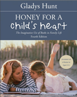more information about Honey for a Child's Heart: The Imaginative Use of Books in Family Life / New edition - eBook