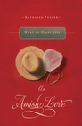 What the Heart Sees: An Amish Love Novella - eBook