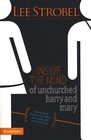 more information about Inside the Mind of Unchurched Harry and Mary: How to Reach Friends and Family Who Avoid God and the Church - eBook