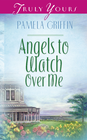 Angels To Watch Over Me - eBook