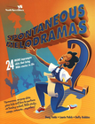 more information about Spontaneous Melodramas 2: 24 More Impromptu Skits That Bring Bible Stories to Life - eBook