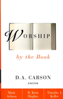 more information about Worship by the Book - eBook