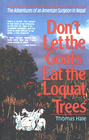 more information about Don't Let the Goats Eat the Loquat Trees: The Adventures of an American Surgeon in Nepal - eBook